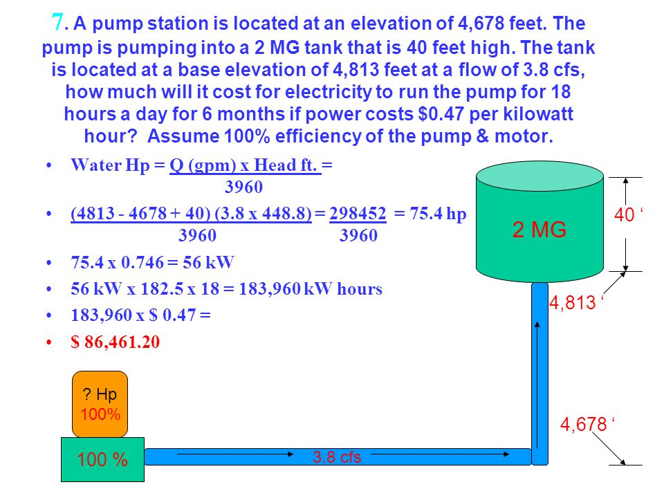 7. A pump station is located at an elevation of 4,678 feet