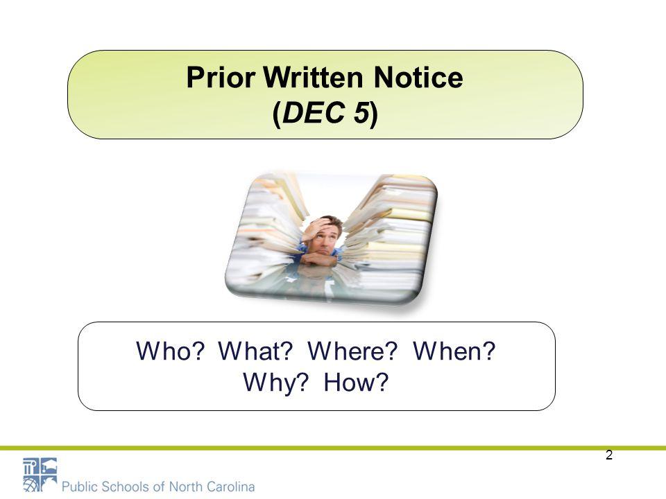 Prior Written Notice (DEC 5)