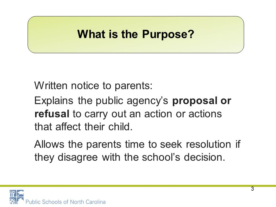 What is the Purpose Written notice to parents: