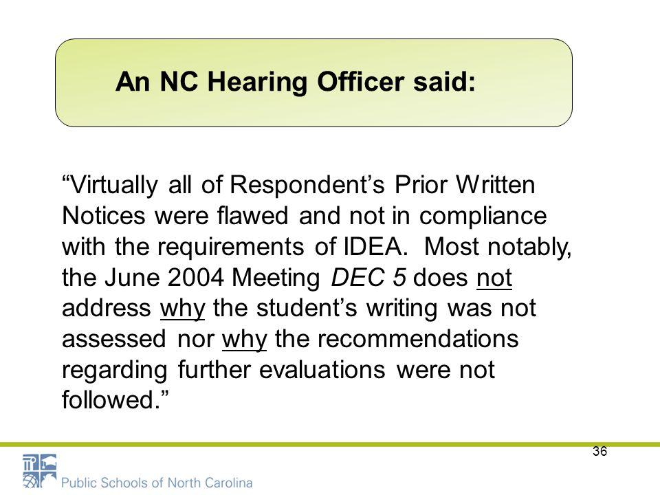 An NC Hearing Officer said: