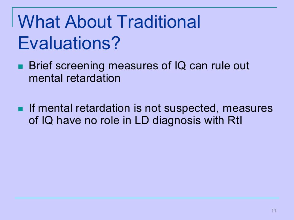 What About Traditional Evaluations