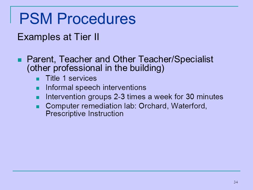 PSM Procedures Examples at Tier II