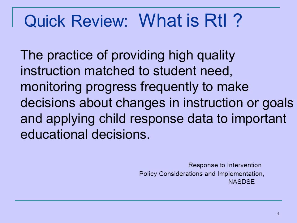 Quick Review: What is RtI