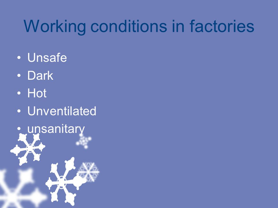 Working conditions in factories