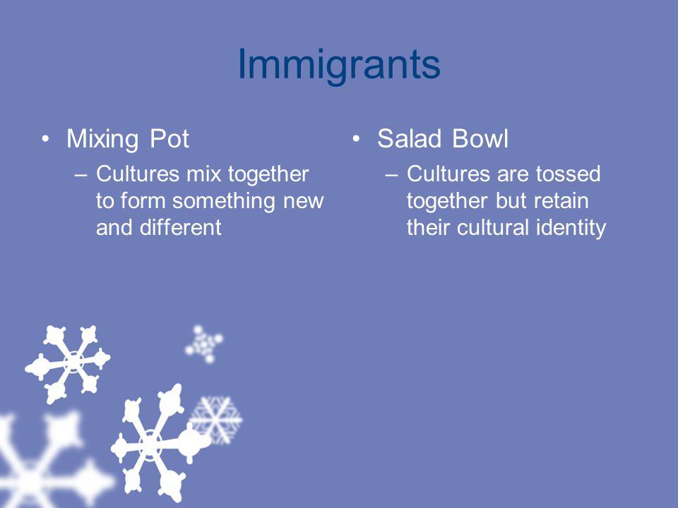 Immigrants Mixing Pot Salad Bowl