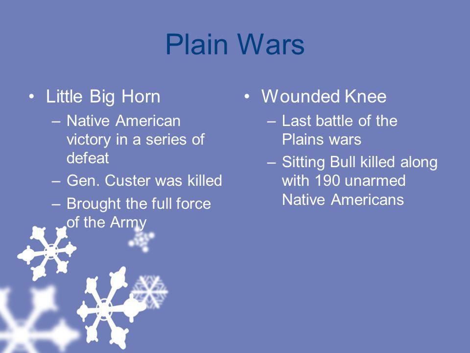 Plain Wars Little Big Horn Wounded Knee