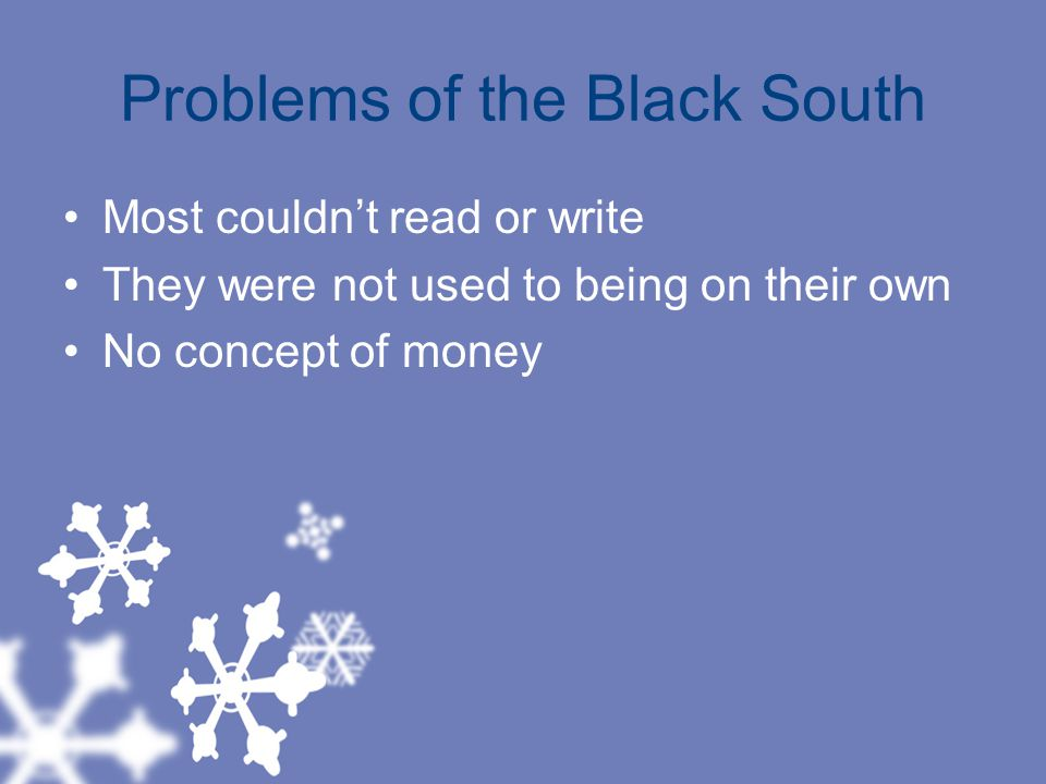 Problems of the Black South