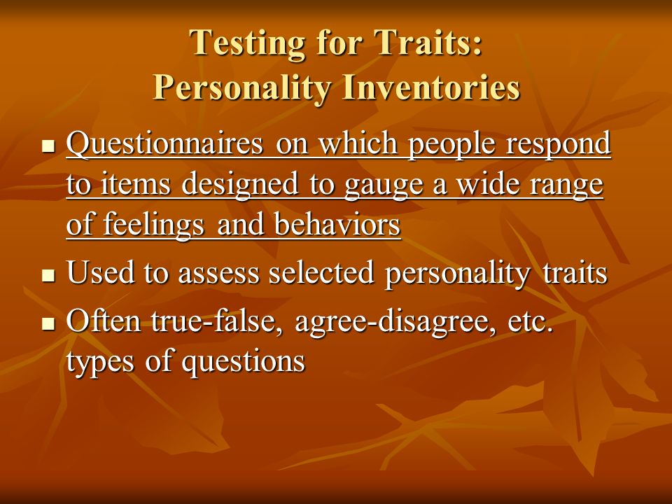 Testing for Traits: Personality Inventories