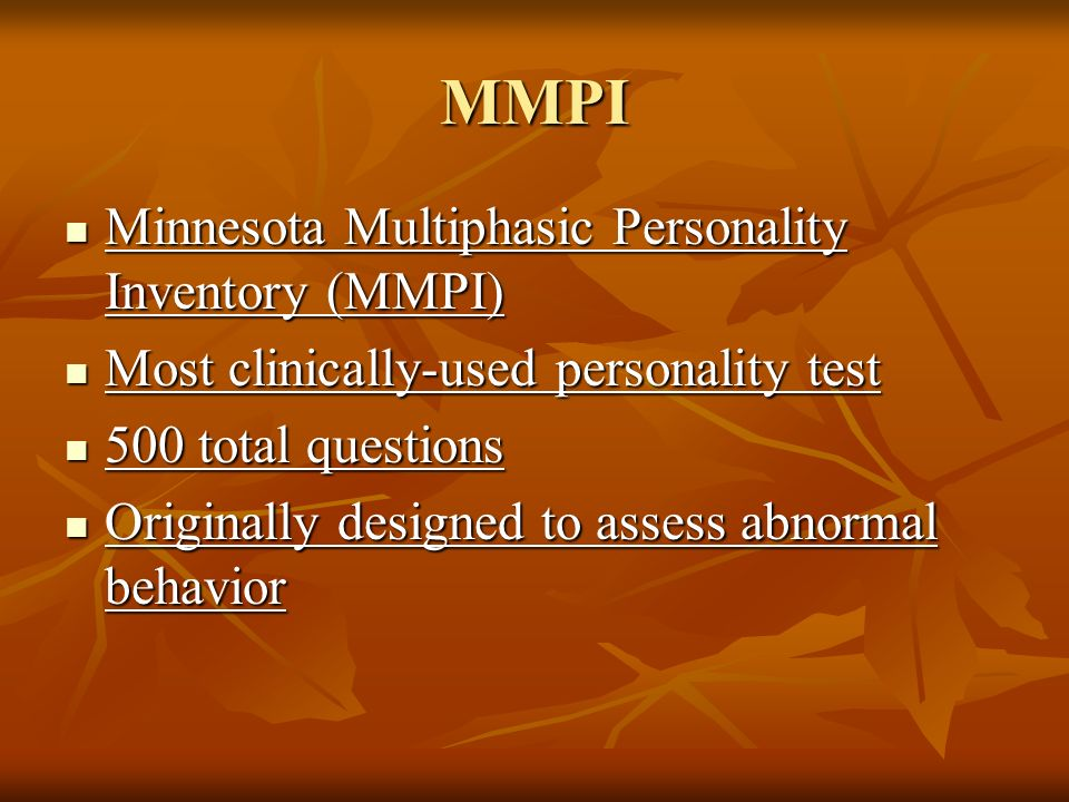 MMPI Minnesota Multiphasic Personality Inventory (MMPI)
