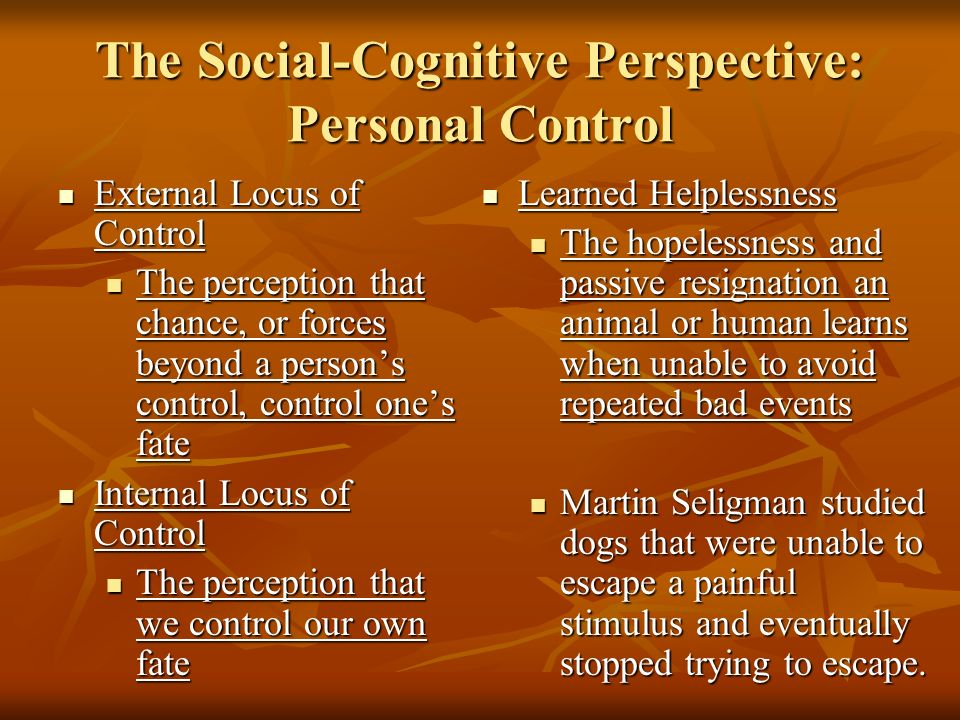 The Social-Cognitive Perspective: Personal Control