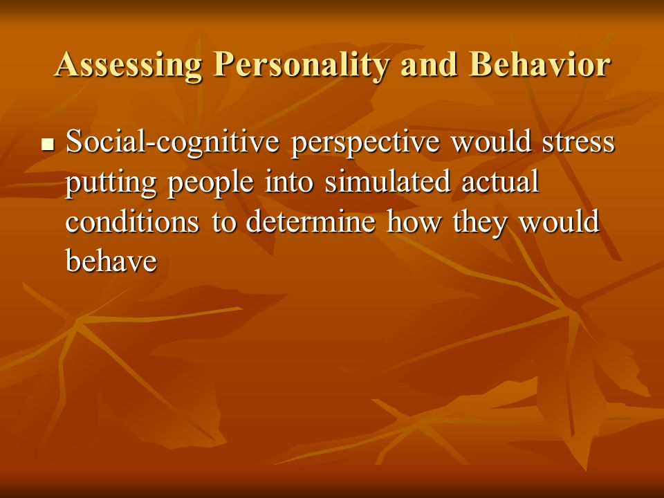 Assessing Personality and Behavior