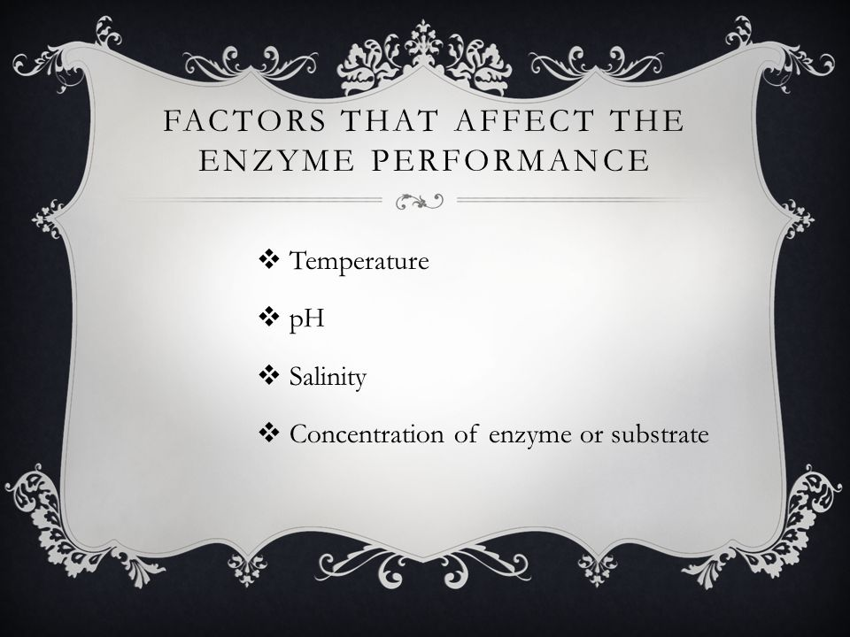 Factors that Affect the Enzyme Performance