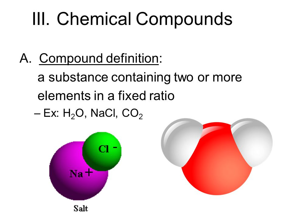 III. Chemical Compounds