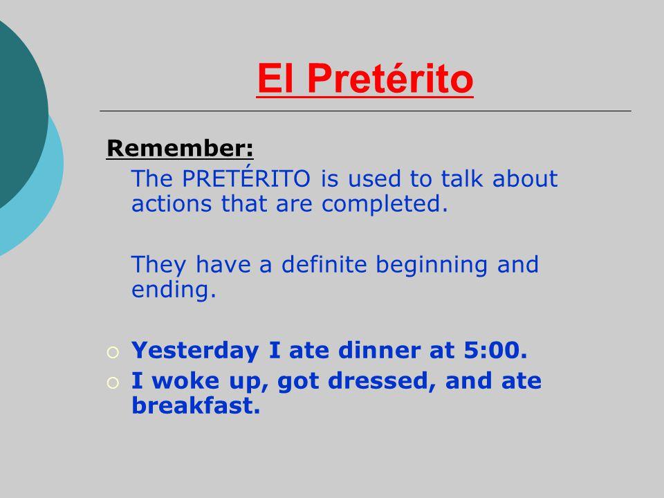 El Pretérito Remember: