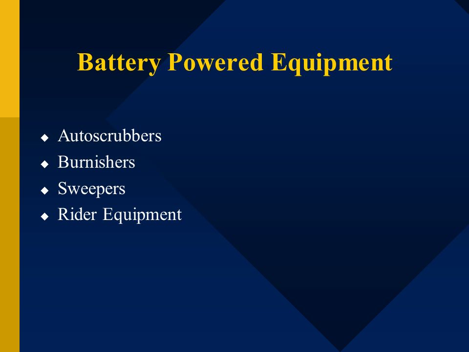 Battery Powered Equipment