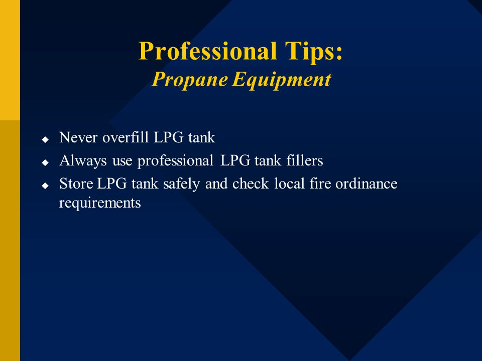 Professional Tips: Propane Equipment