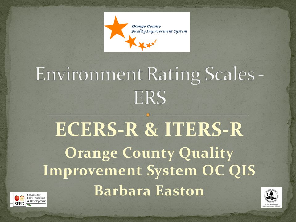 Environment Rating Scales - ERS