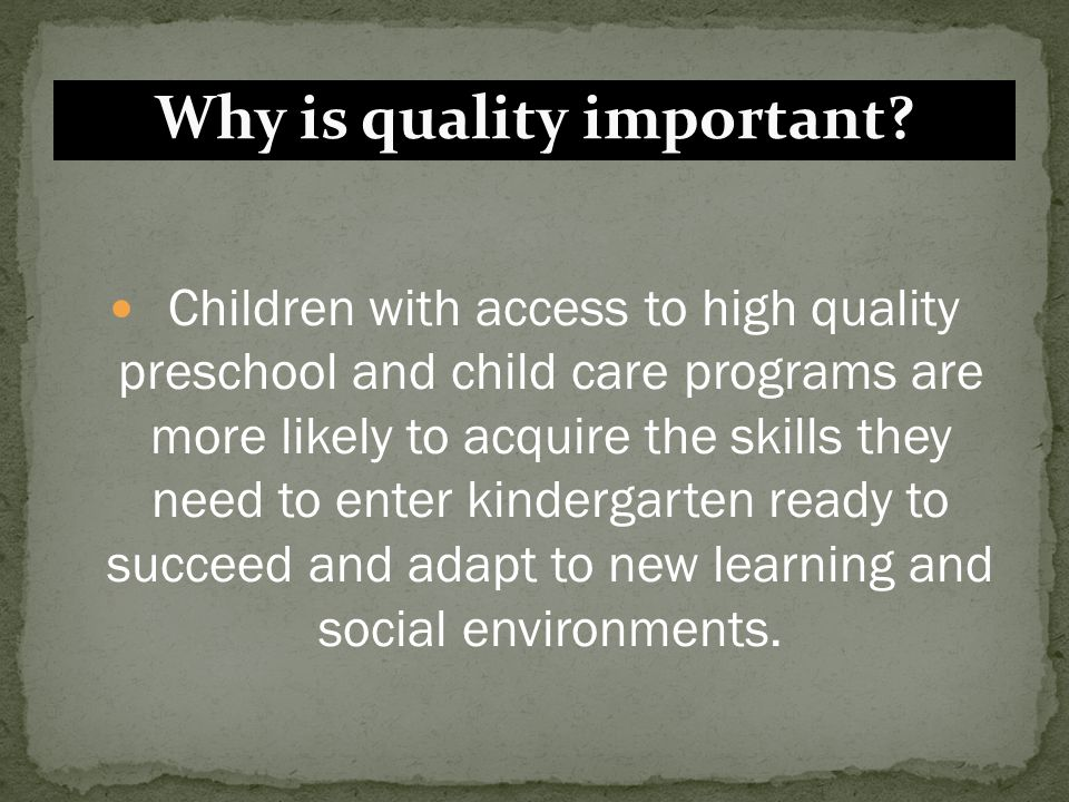 Why is quality important