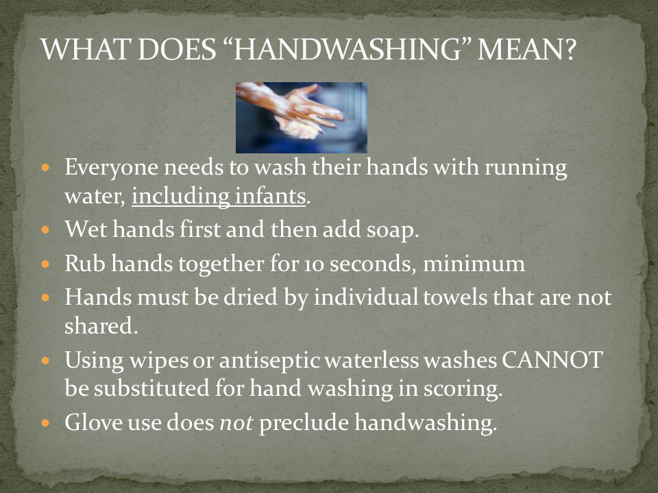 WHAT DOES HANDWASHING MEAN