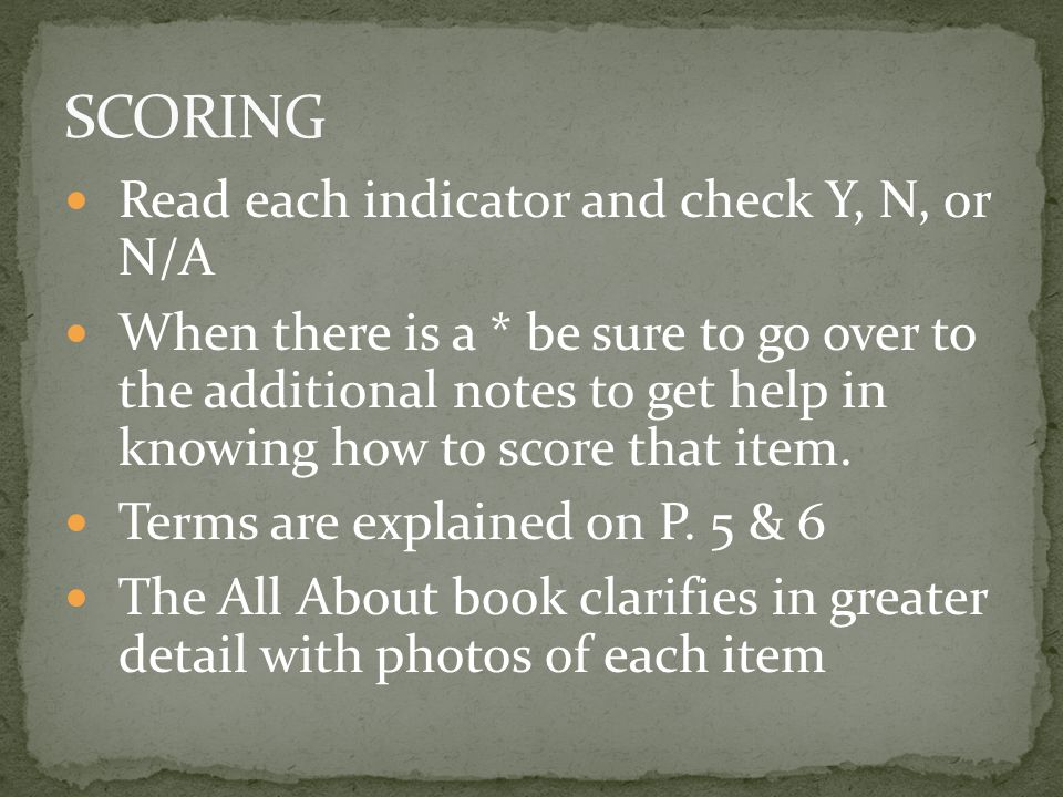 SCORING Read each indicator and check Y, N, or N/A