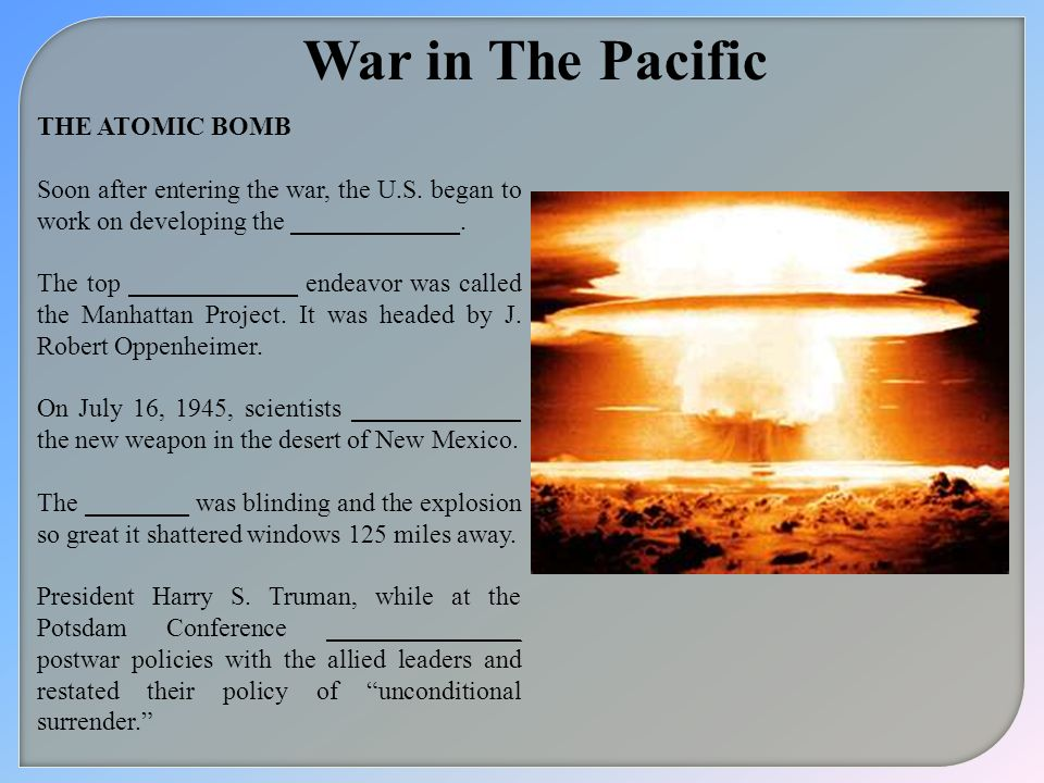 War in The Pacific THE ATOMIC BOMB