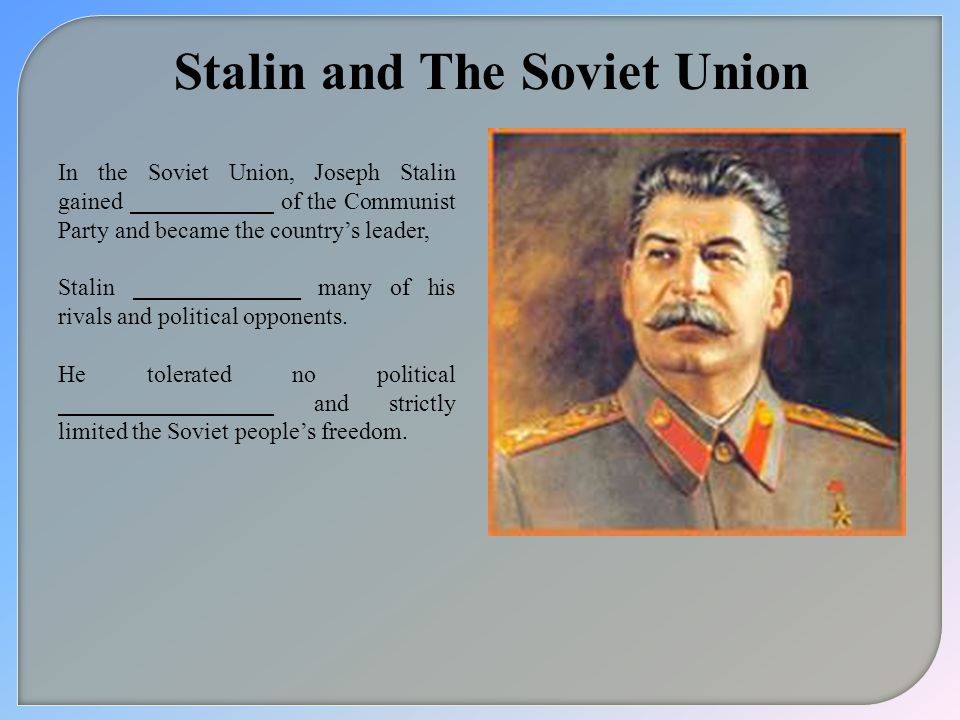Stalin and The Soviet Union
