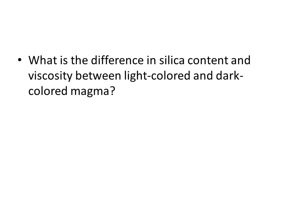 What is the difference in silica content and viscosity between light-colored and dark-colored magma