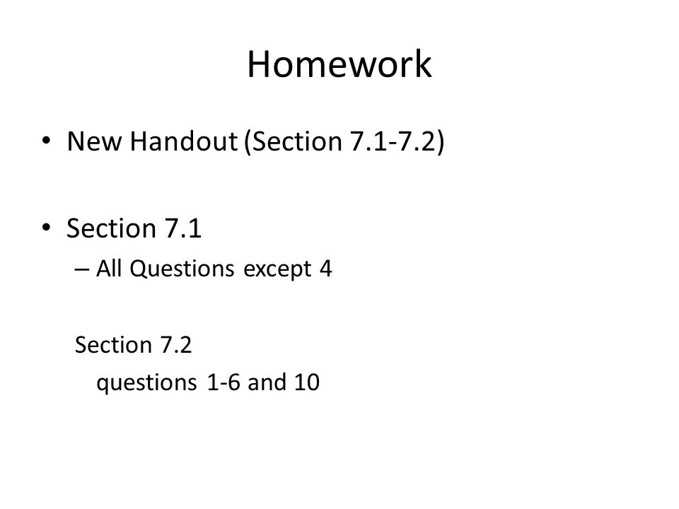 Homework New Handout (Section 7.1-7.2) Section 7.1