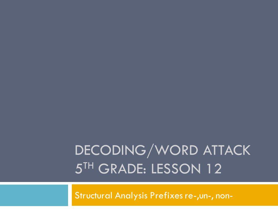 Decoding/Word Attack 5th Grade: Lesson 12