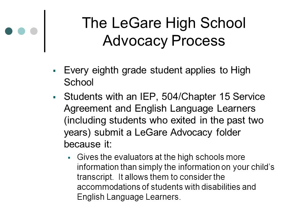 The LeGare High School Advocacy Process