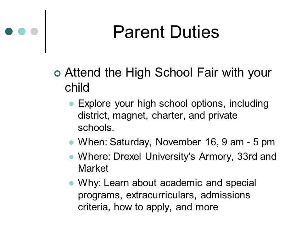 Parent Duties Attend the High School Fair with your child