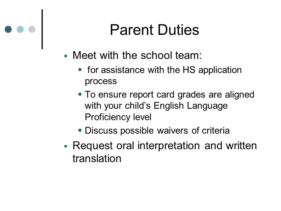 Parent Duties Meet with the school team: