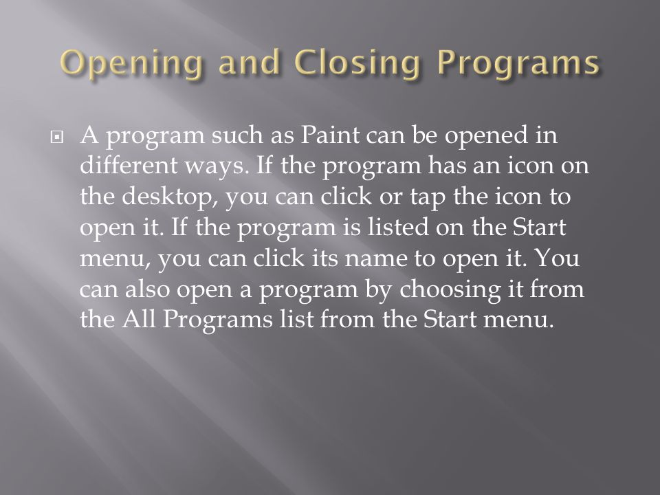 Opening and Closing Programs