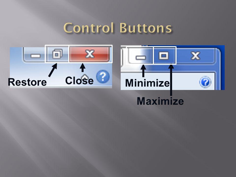 Control Buttons Close Restore Minimize Maximize