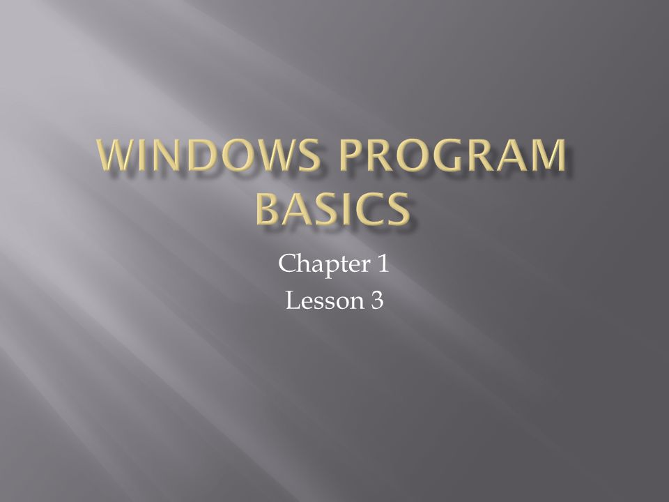 Windows Program Basics