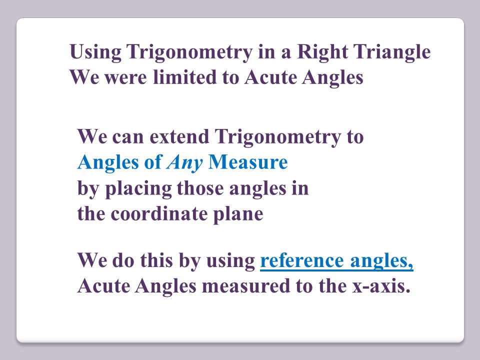 Using Trigonometry in a Right Triangle