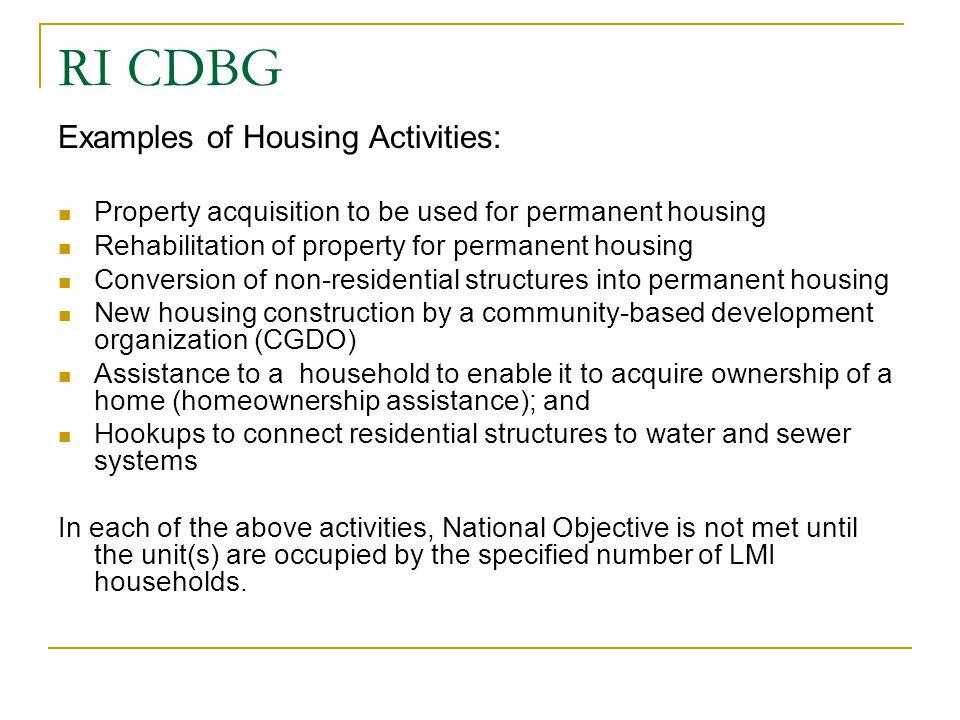 RI CDBG Examples of Housing Activities: