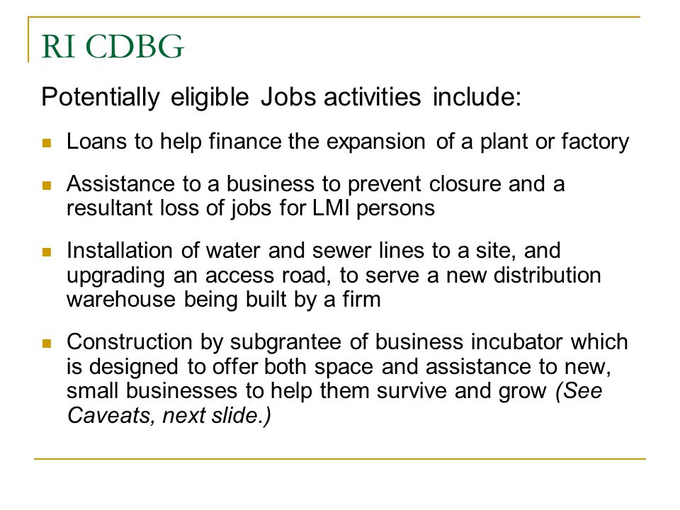 RI CDBG Potentially eligible Jobs activities include:
