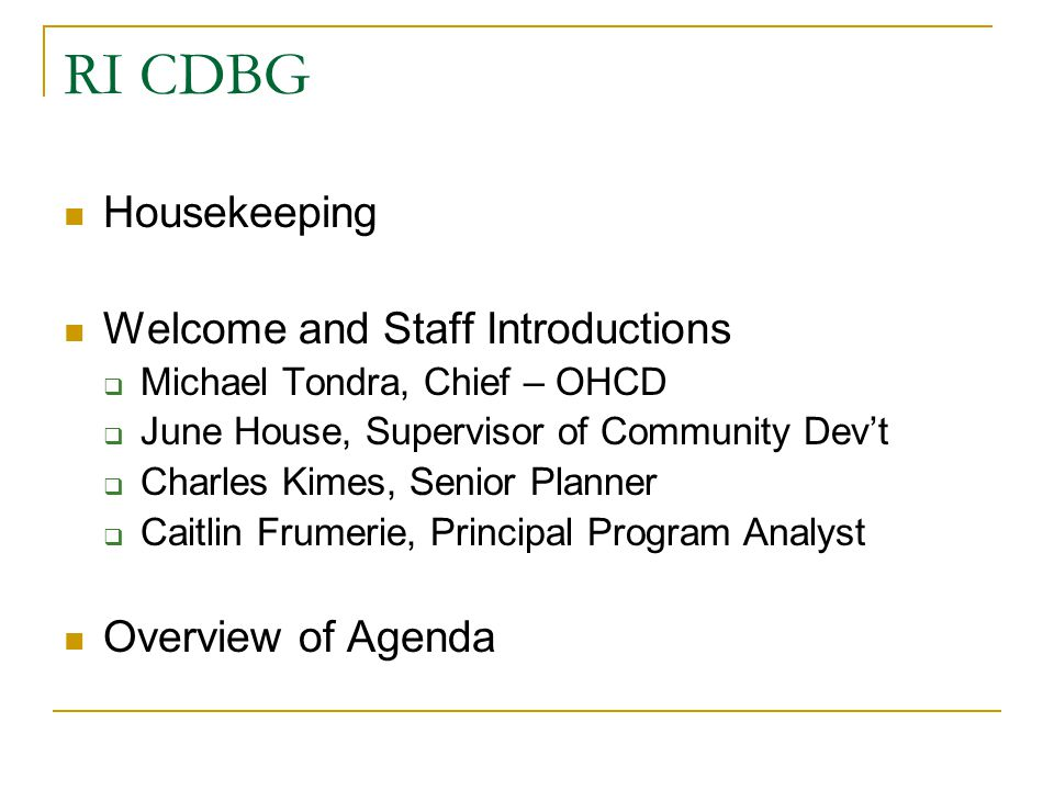 RI CDBG Housekeeping Welcome and Staff Introductions
