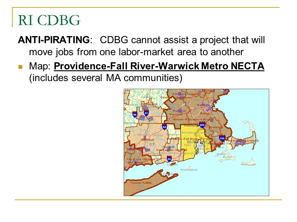 RI CDBG ANTI-PIRATING: CDBG cannot assist a project that will move jobs from one labor-market area to another.