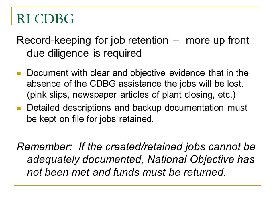 RI CDBG Record-keeping for job retention -- more up front due diligence is required.