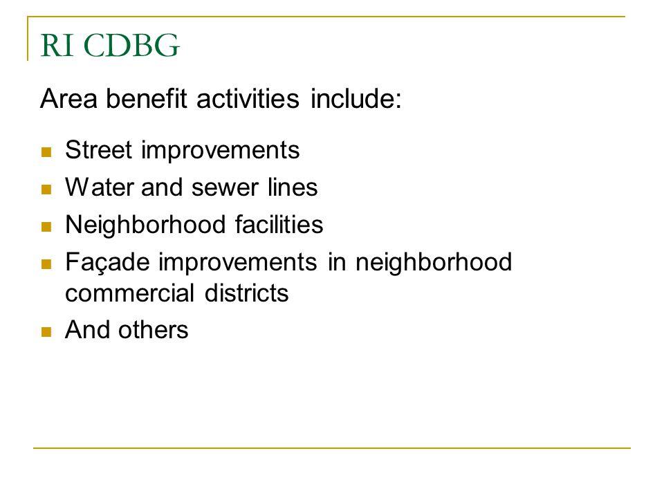 RI CDBG Area benefit activities include: Street improvements