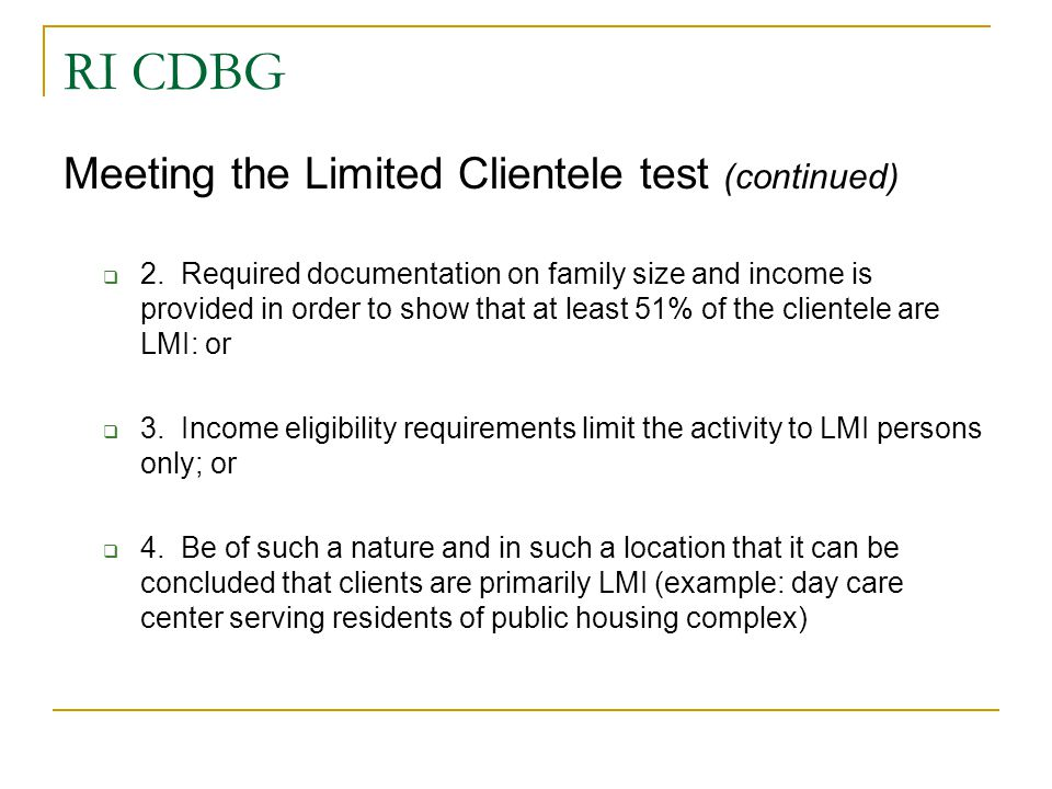 RI CDBG Meeting the Limited Clientele test (continued)