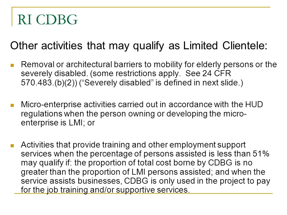 RI CDBG Other activities that may qualify as Limited Clientele: