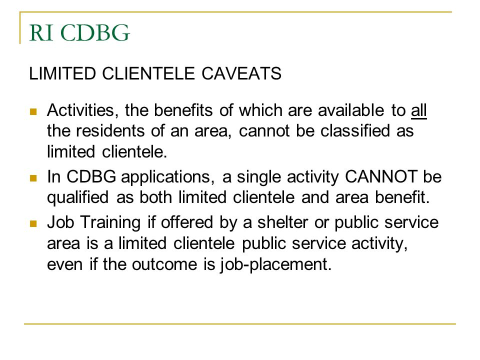 RI CDBG LIMITED CLIENTELE CAVEATS