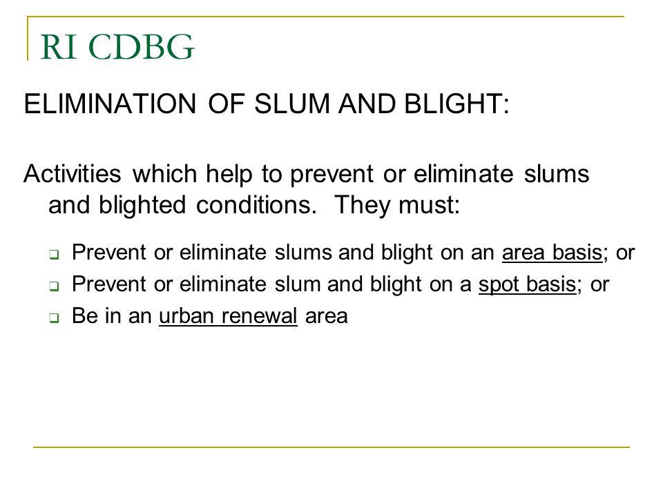RI CDBG ELIMINATION OF SLUM AND BLIGHT: