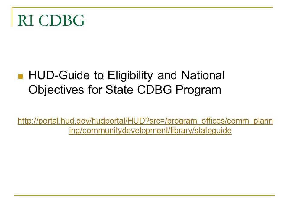 RI CDBG HUD-Guide to Eligibility and National Objectives for State CDBG Program.