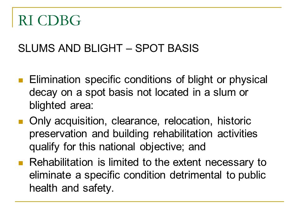 RI CDBG SLUMS AND BLIGHT – SPOT BASIS
