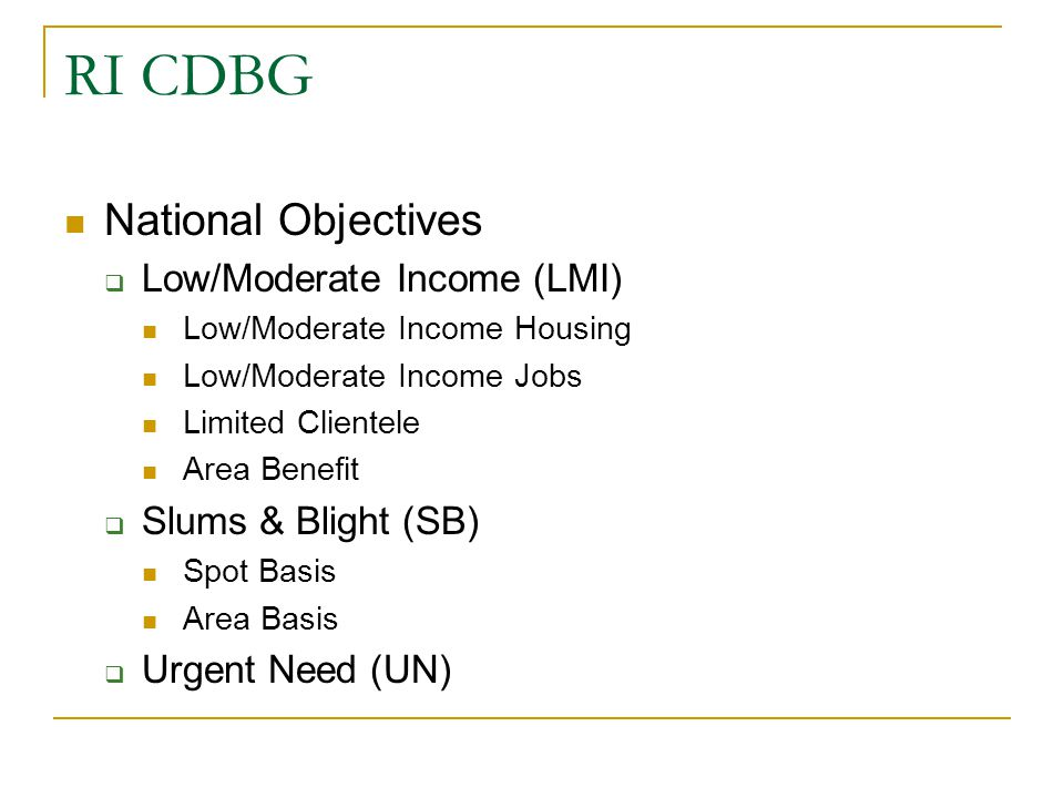 RI CDBG National Objectives Low/Moderate Income (LMI)