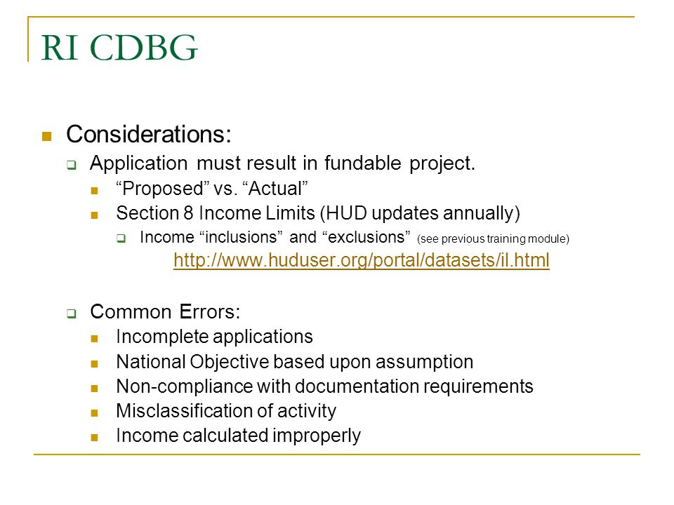 RI CDBG Considerations: Application must result in fundable project.